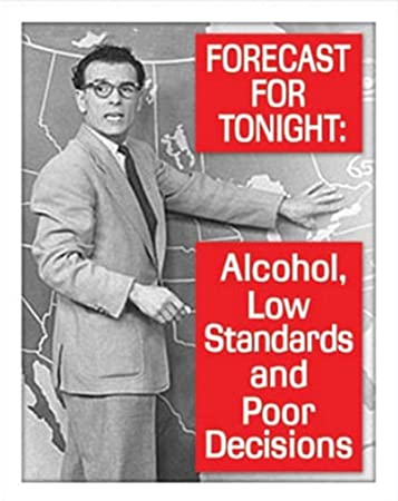 Amazon.com: Tonights Forecast Alcohol Drinking Tin Sign 13 x 16in: Home & Kitchen