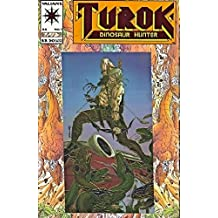 Turok Dinosaur Hunter #1: Cold Blood Blazing (Valiant Comic Book July 1993)