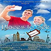 Places to See Collection (Stories 1-5) | Jennifer Conner, Danica Winters, Sharon Kleve, Joanne Jaytanie, Kathie Hayes, Ed Hayes