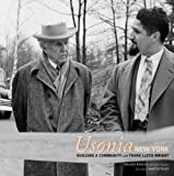 img - for Usonia, New York: Building a Community with Frank Lloyd Wright by Roland Reisley (2001-07-01) book / textbook / text book