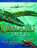 Dragons of the Deep, Carl Wieland, 0890514240