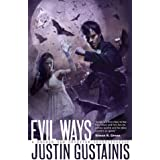 Evil Ways (Morris and Chastain Supernatural Investigations)