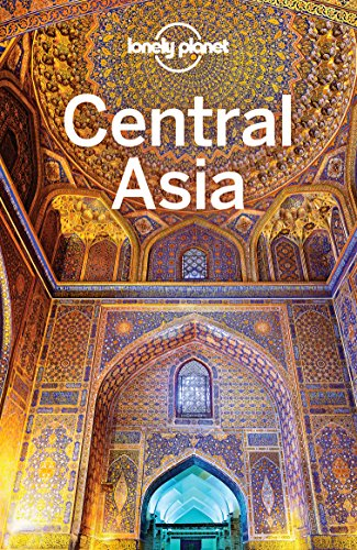 Lonely Planet Central Asia (Travel Guide)