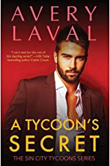 A Tycoon's Secret: A Billionaire Romance Novel (Sin City Tycoons) Paperback