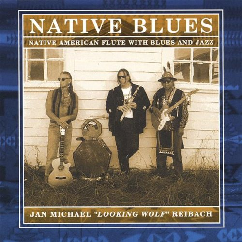 Native Blues: Native American Flute with Blues and Jazz