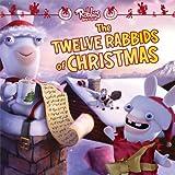 The Twelve Rabbids of Christmas (Rabbids Invasion)