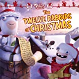 The Twelve Rabbids of Christmas, James Stern, 1481420321