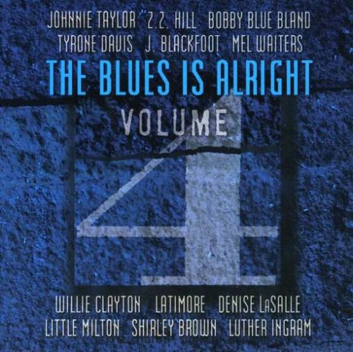 The Blues Is Alright Vol. 4