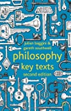 Philosophy: Key Texts, Baggini, Julian and Southwell, Gareth, 0230296629