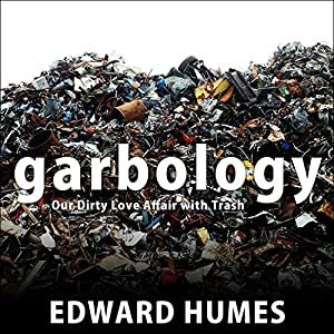 Garbology Audiobook