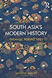 South Asia's Modern History: Thematic Perspectives