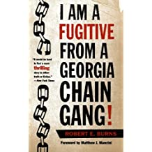I Am a Fugitive from a Georgia Chain Gang! (Brown Thrasher Books)