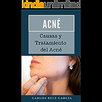 Acné: Causas y Tratamiento del Acné