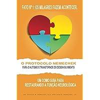 O Protocolo Nemechek Para O Autismo E Transtornos Do Desenvolvimento: Um Como Guia Para Restaurando a Funcao Neurologica