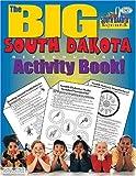 The Big South Dakota Reproducible Activity Book, Carole Marsh, 0793399564