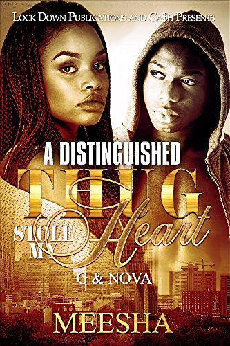 Search : A Distinguished Thug Stole My Heart: G & Nova