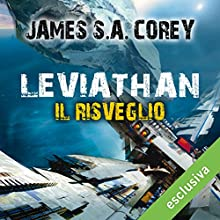 Leviathan. Il risveglio (The Expanse 1) Audiobook by James S.A. Corey Narrated by Riccardo Ricobello