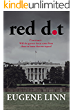 Red Dot: Contact. Will the gravest threat come from closer to home than we expect?