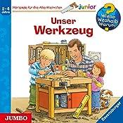 Unser Werkzeug (Wieso? Weshalb? Warum? Junior)   Peter Nieländer, Daniela Prusse