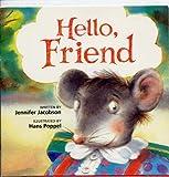 Hello Friend, Harcourt School Publishers Staff, 0153066776