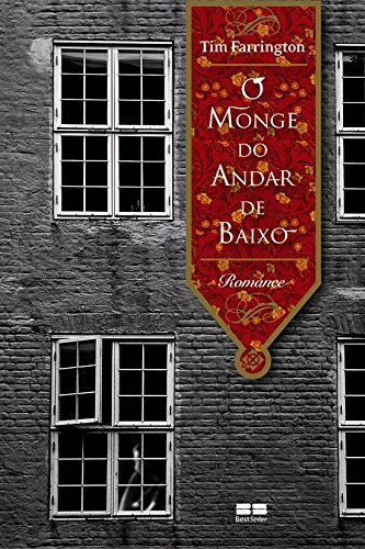 O Monge do Andar de Baixo (Em Portuguese do Brasil) - Tim Farrington