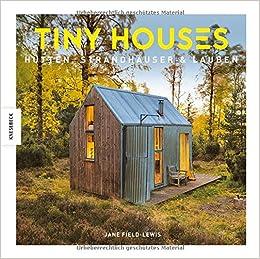 Tiny Houses Hutten Strandhauser Lauben Amazon De Jane Field