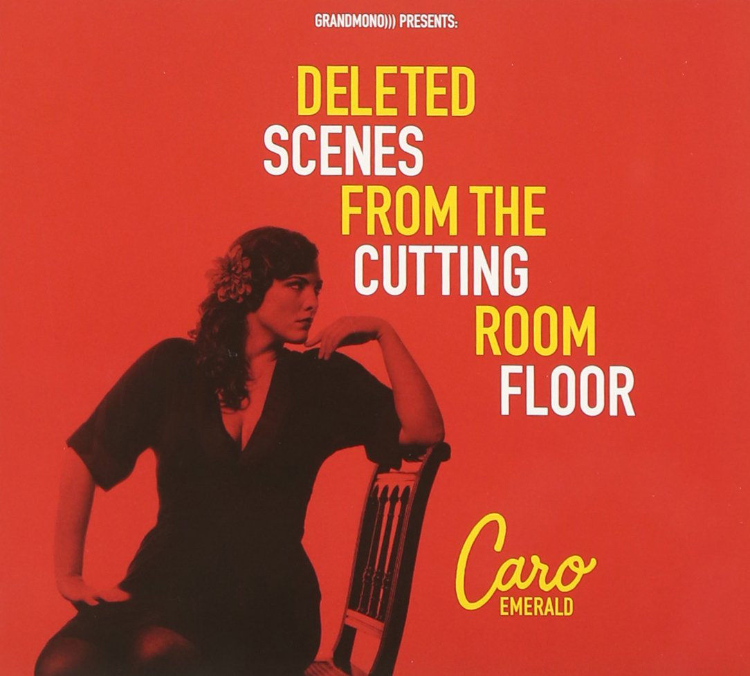 Caro Emerald - Deleted Scenes from The Cutting Room Floor - Amazon ...