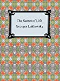 img - for The Secret of Life book / textbook / text book