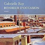 Bonheur D'Occasion | Gabrielle Roy