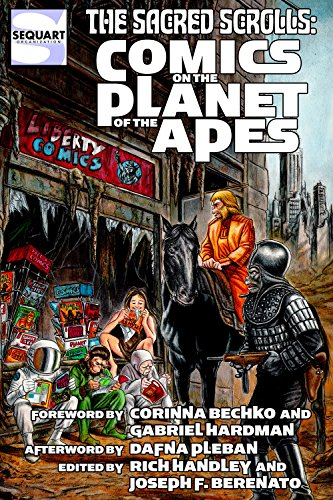 The Sacred Scrolls: Comics on the Planet of the Apes (Sacred Scroll)