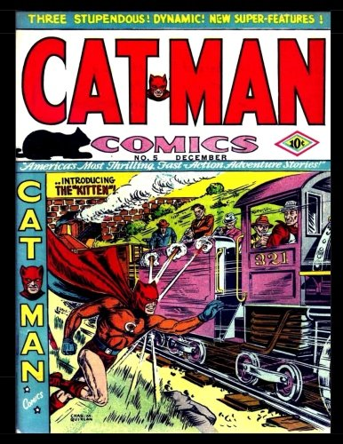 Download Cat-Man Comics #5 (Vol. 1 #10): Golden Age Superhero Comic 1941 pdf epub