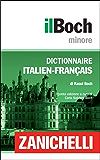 il Boch Minore Dictionnaire Italien-Français / Dizionario Italiano-Francese (Italian Edition)
