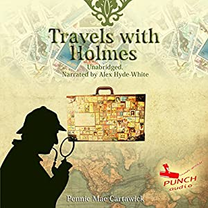 Travels with Holmes, Book 1 Audiobook