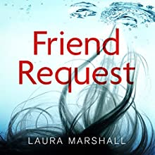 Friend Request Audiobook by Laura Marshall Narrated by Elaine Claxton