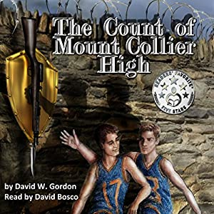 The Count of Mount Collier High Audiobook