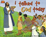 img - for I talked to God today (Kid seeker series) book / textbook / text book