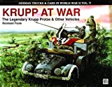 img - for German Trucks & Cars in WWII Vol.V: Krupp at War (German Trucks & Cars in World War II) (v. 5) book / textbook / text book