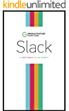 The Productivityist Pocket Guide To Slack