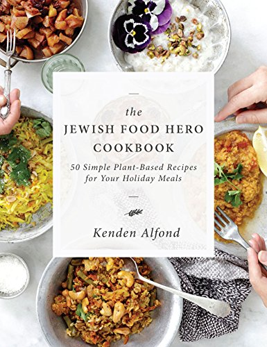 The Jewish Food Hero Cookbook by Kenden Alfond