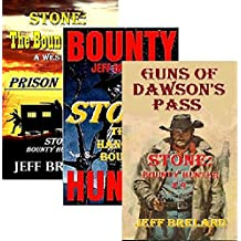 Stone: Bounty Hunter: Package # 3:  Books 7, 8, 9:  Prison Wagon, The Hanging Bounty, Guns of Dawson's Pass: Western Action and Adventures of Deputy U. ... and Gunfighter Jake Stone (English Edition)