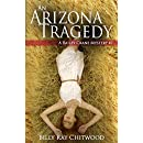 An Arizona Tragedy: A Bailey Crane Mystery - #1 (Bailey Crane Mystery Series)