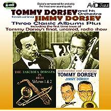 Three Classic Albums - Tommy Dorsey - Fabulous Dorseys in Hi-Fi / Sentimental & Swinging