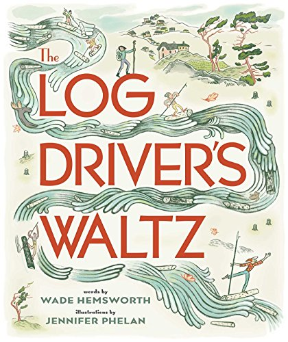 The Log Driver's Waltz