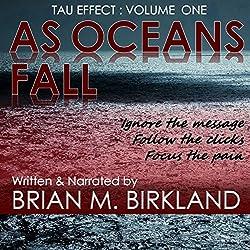 As Oceans Fall