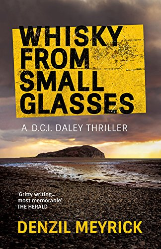 Whisky from Small Glasses (A DCI Daley Thriller) cover
