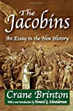 img - for The Jacobins: An Essay in the New History book / textbook / text book