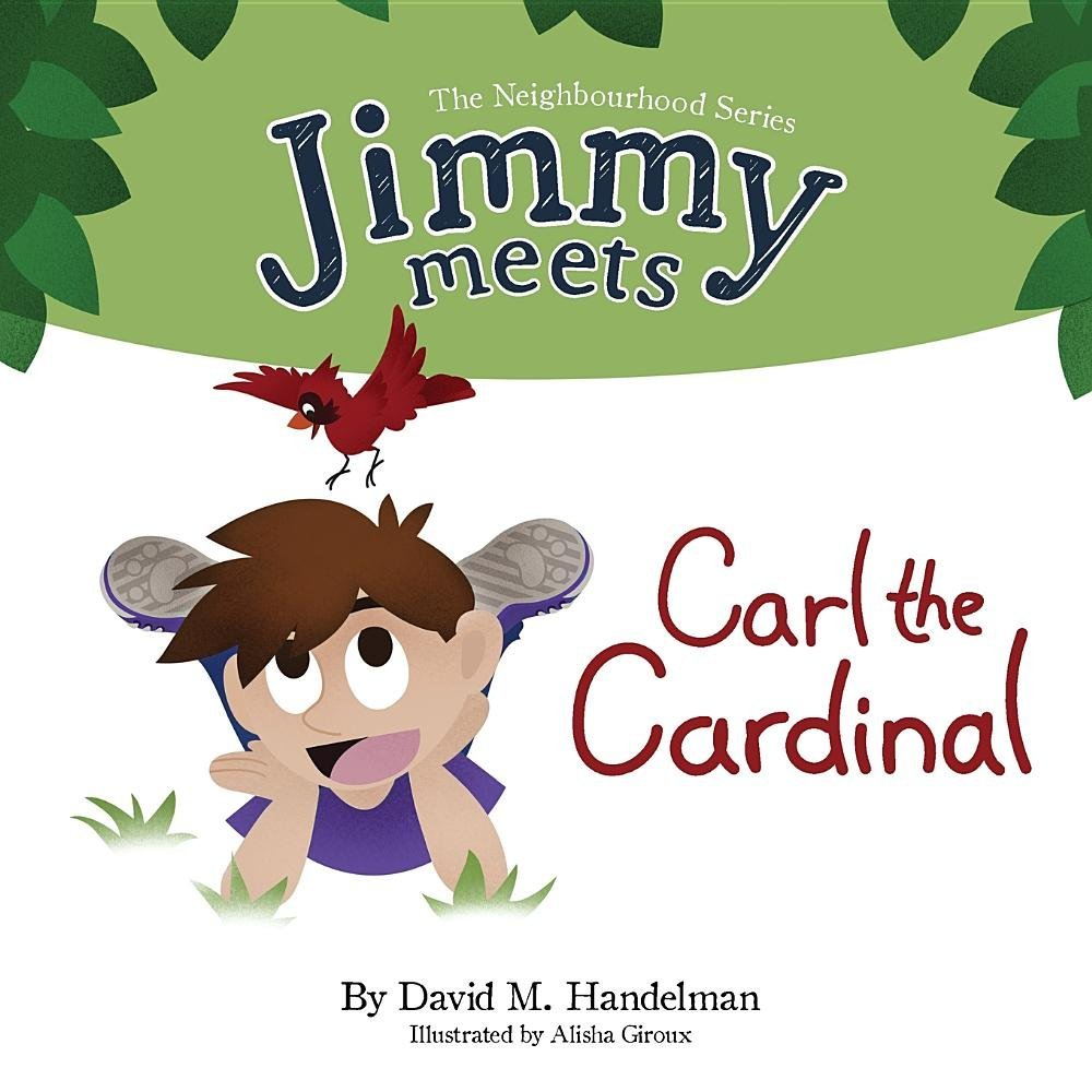 Download Jimmy Meets Carl the Cardinal (The Neighbourhood Series) pdf epub