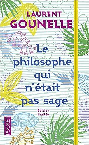 Le Philosophe Qui N Etait Pas Sage Collector