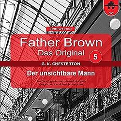 Der unsichtbare Mann (Father Brown - Das Original 5)