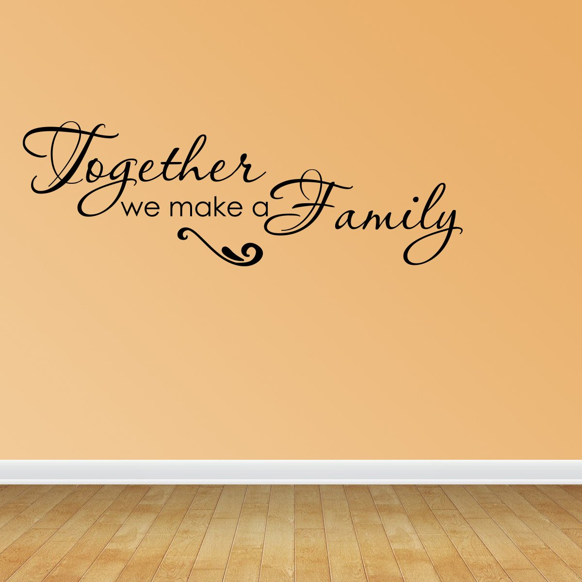 Amazon.com: Wall Decal Quote Together We Make A Family Inspirational ...